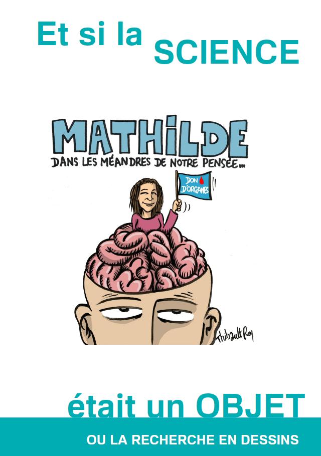 Mathilde dans les méandres de notre pensée